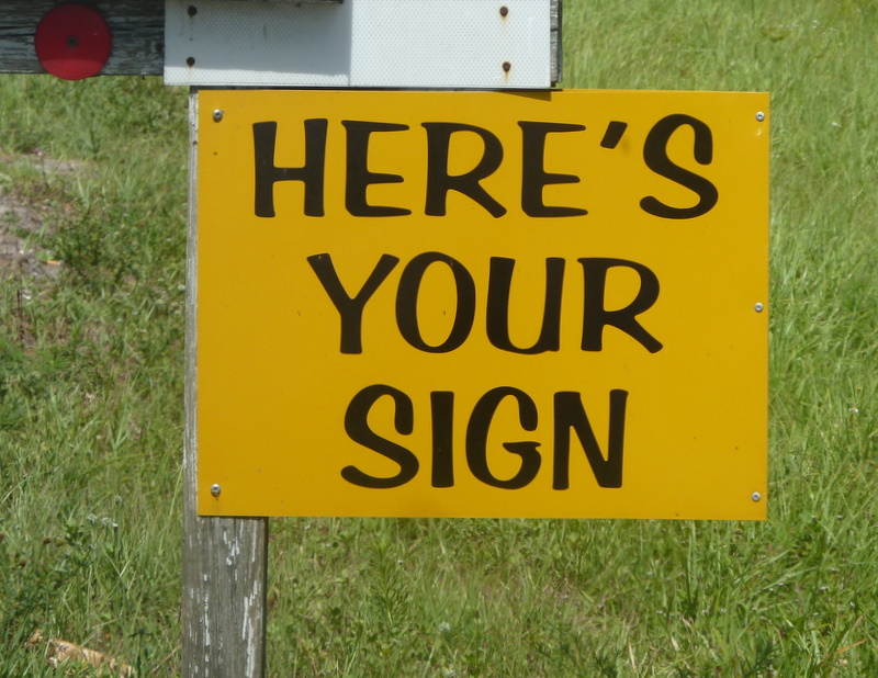 Here's your sign 2